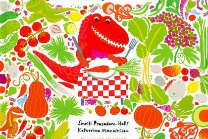 T-Végi, le petit tyrannosaure dévoreur de légumes, Smriti Prasadam-Halls et Katherina Manolessou, Gallimard Jeunesse