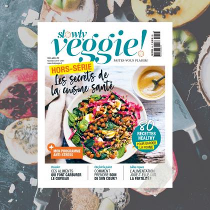 Slowly Veggie hors-série n°4 : les secrets de la cuisine santé