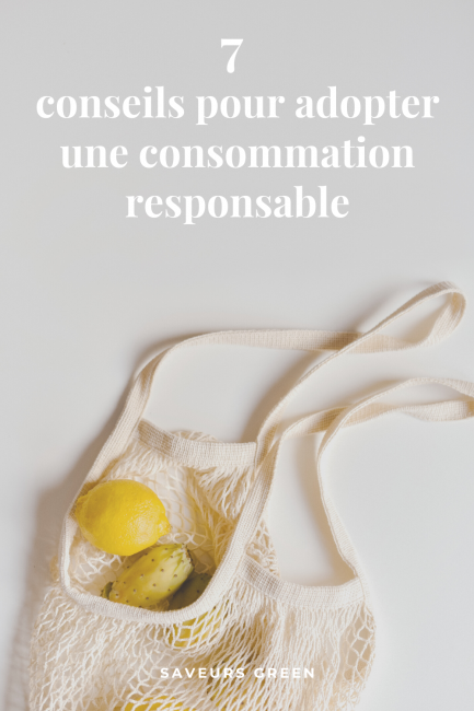 Conseils pour adopter une consommation responsable